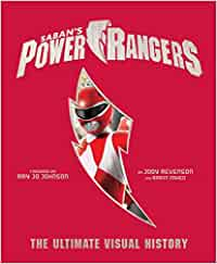 Power Rangers. The Ultimate Visual History: Amazon.es: Zahed Ramin ...