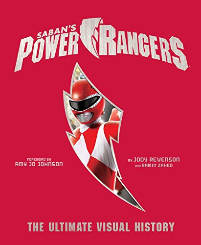 Power Rangers: The Ultimate Visual History (For Power Games K Rangers)