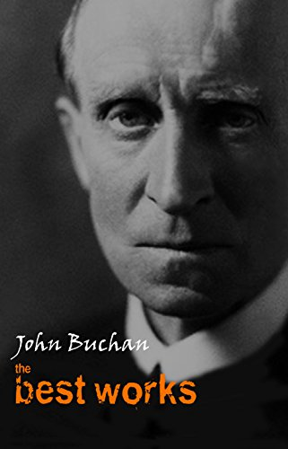 John Buchan: The Best Works