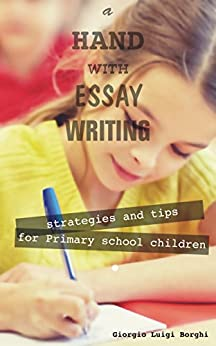 essay writing for primary school children How to make it easier for your students to write expository essays using a  chunking method, including a step between brainstorming and writing called  piling, students are able to build up to writing expository essays  grade 7 / ela  / writing.
