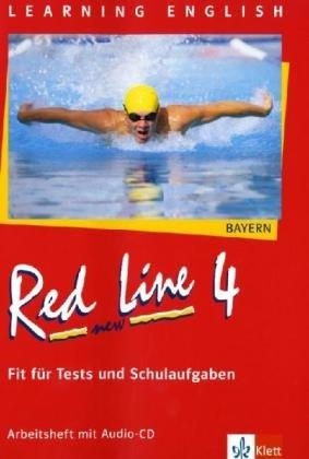 red-line-new-4-ausgabe-bayern-fit-fr-tests-und-schulaufgaben-mit-audio-cd-band-4-red-line-new-ausgabe-fr-bayern-ab-1999