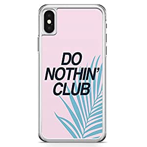 iPhone X Transparent Edge Phone Case Do Nothing Club Phone Case Rich Phone Case Teen iPhone X Cover with Transparent Frame