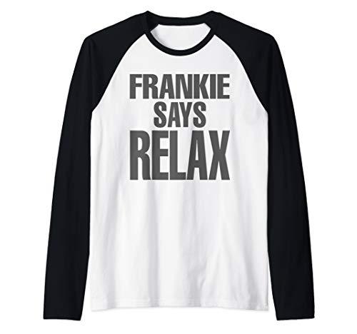 Male or Female, Black and White Frankie Says Relax Baseball Shirt