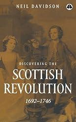 Discovering the Scottish Revolution 1692-1746