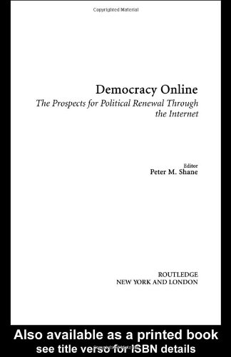 Democracy Online: The Prospects for Political