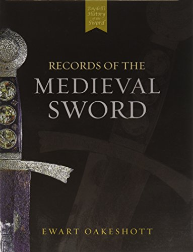 Records of the Medieval Sword (Ewart Oakeshott Records Of The Medieval Sword)