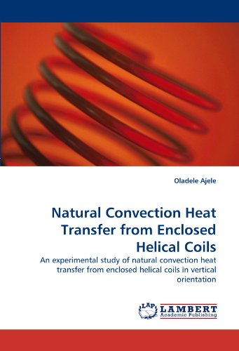 - Natural Convection Heat Transfer from Enclosed Helical Coils: An experimental study of natural convection heat transfer from enclosed helical coils in vertical orientation