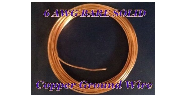 Soft Annealed Ground Wire Solid Bare Copper 6 AWG 270 /' Feet for sale online