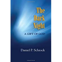 The Dark Night: A Gift of God