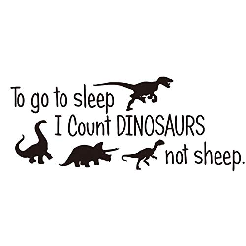 queenland Cute Dinosaurs Bedroom Wall Sticker Wall Decals Kids Room Nursery Room Peel & Stick Cartoon Wall Art Home Decor Stickers to Go to Sleep I Count Dinosaurs Not Sheep ()