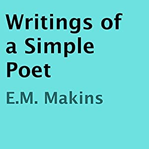 Writings of a Simple Poet Audiobook