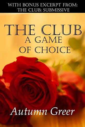 (The Club: A Game of Choice)