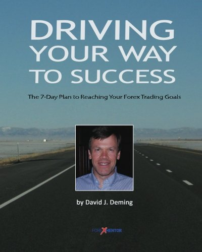 Driving Your Way to Success: The 7-Day Plan to Reaching Your Forex Trading Goals