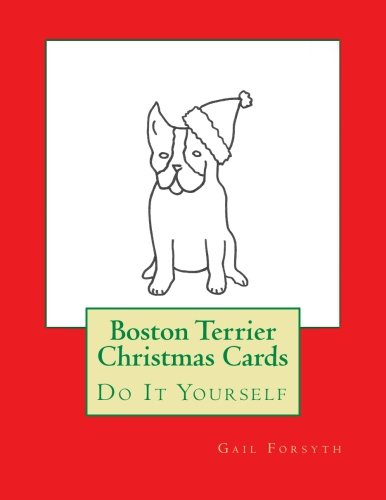 Download Boston Terrier Christmas Cards: Do It Yourself pdf epub
