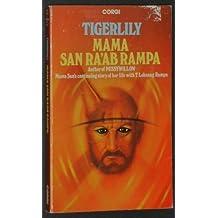 Tigerlily by Mama San Ra-Ab Rampa (1978-05-12)