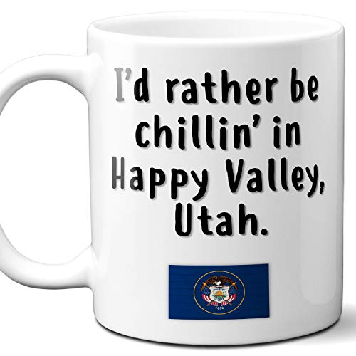 """Happy Valley Utah Coffee Mug Souvenir Gift.""""Chillin In"""" With UT Flag. 11 Ounces."""