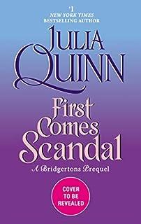 Book Cover: First Comes Scandal: A Bridgertons Prequel