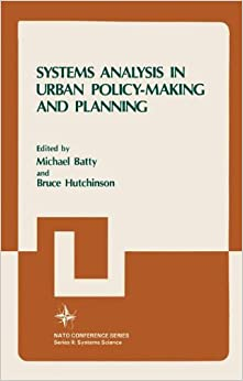 Systems Analysis in Urban Policy-Making and Planning (Nato Conference Series)