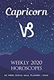 Capricorn - Weekly 2020 Horoscopes: 52 Week Zodiac Goal Planner 2020