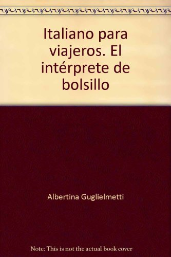 Italiano para viajeros. El intérprete de bolsillo