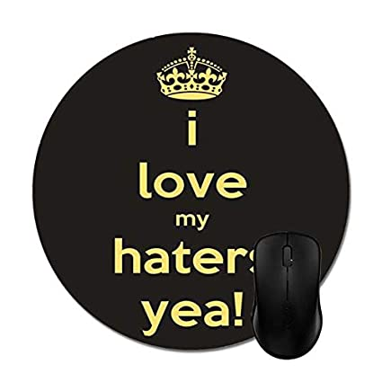 Amazoncom Mouse Pad I Love My Haters Yea Quote Mouse Mat Office