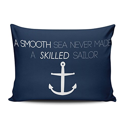SALLEING Custom Pretty Cute Navy Nautical Anchor Quotes a Smooth Sea Never Made a Skilled Sailor Decorative Pillowcase Pillowslip Throw Pillow Case Cover Zippered One Side Printed 12x20 Inches (Covers Made Custom Pillow)