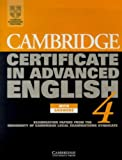 Cambridge Certificate in Advanced English 4 Student's Book with answers: Examination Papers from the University of Cambridge Local Examinations Syndicate (CAE Practice Tests)