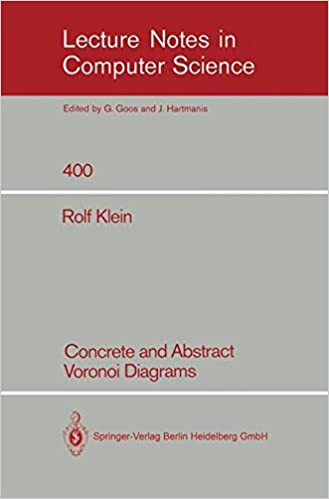 Concrete and abstract voronoi diagrams lecture notes in computer concrete and abstract voronoi diagrams lecture notes in computer science amazon rolf klein 9783540520559 books ccuart Choice Image