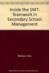 Inside the SMT: Teamwork in Secondary School Management