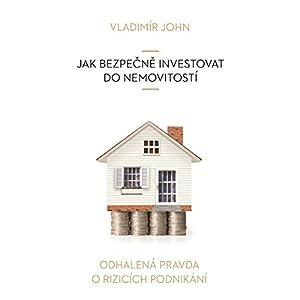 Jak bezpecne investovat do nemovitosti (Odhalena pravda o rizicich podnikani) Hörbuch