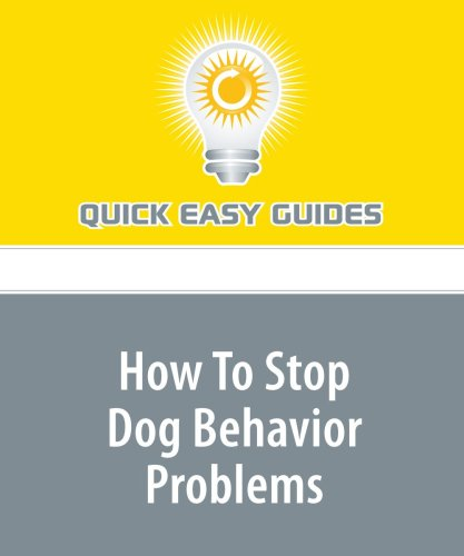 How To Stop Dog Behavior Problems pdf