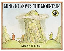 Ming Lo Moves the Mountain   [MING LO MOVES THE MOUNTAIN] [Paperback]