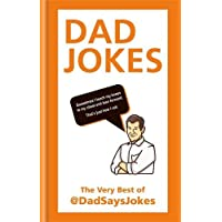 Dad Jokes: The very best of @DadSaysJokes