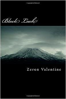 Black Luck: Volume 1 (Dance of Fate Saga)