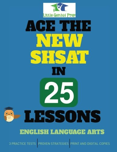 Ace the New SHSAT in 25 Lessons: English Language Arts