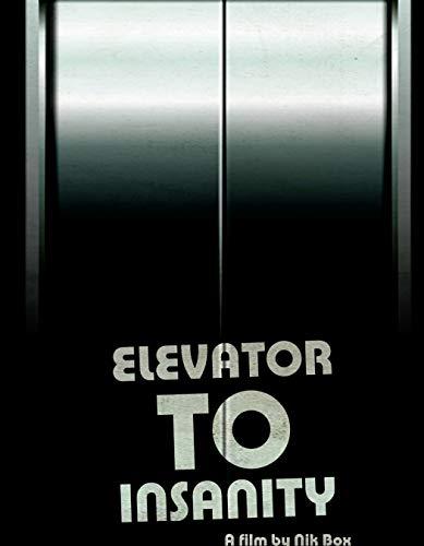 Elevator Board - Elevator To Insanity