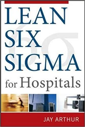 Amazon com: Lean Six Sigma for Hospitals: Simple Steps to