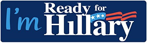 "CAR MAGNET: I'm Ready For Hillary, 2016 3"" x 10"" Clinton Election"