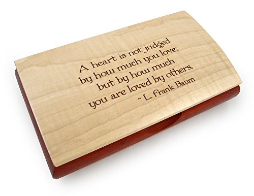 (Modern Artisans Handcrafted Wood Inspiration Box with L. Frank Baum Quote - 'A heart is not judged by how much you love.' )