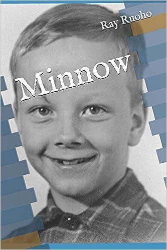 Minnow: Strange Happenings: Ray E  Ruoho: 9780578430003