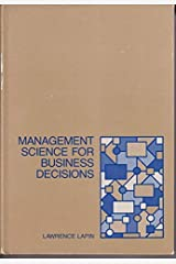 Management science for business decisions Hardcover
