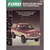 Ford Bronco II/Explorer/Ranger 1983-94 Repair Manual (Chilton's Total Car Care)
