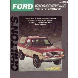 Ford Bronco II/Explorer/Ranger 1983-94 Repair Manual (Chilton's Total Car Care) (Ford 1983 Truck Car)