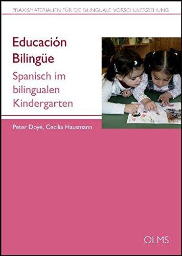 Educación Bilingüe: Spanisch im bilingualen Kindergarten. (Kollektion Olms junior)