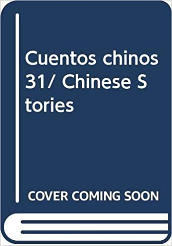 Chinese Stories Cuentos Chinos