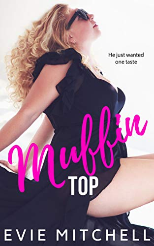 Muffin Top: BBW Holiday Romance by [Mitchell, Evie]