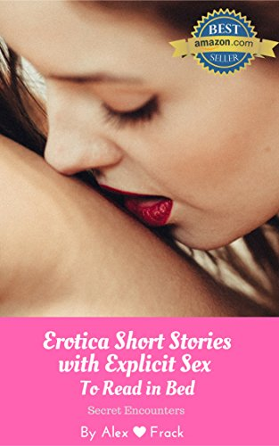 Best Short Sex Stories