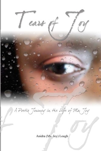 Download Tears of Joy:  A Poetic Journey in the life of Ms. Joy pdf epub