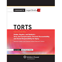 Casenote Legal Briefs: Torts, Keyed to Dobbs, Hayden, and Bublick, Seventh Edition (with Torts Quick Course Outline)
