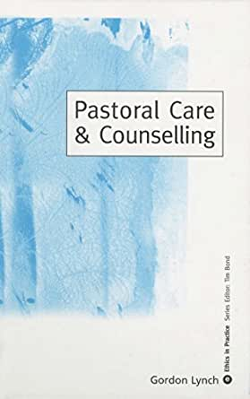 counselling ethics and social care Ethics and boundary issues  of clinical social work,  care, and how confidentiality may be compromised as their.